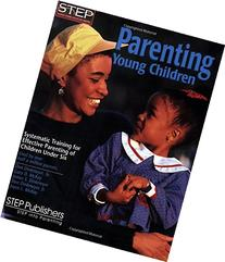Parenting Young Children: Systematic Training for Effective