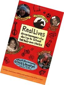 Real Lives: Eleven Teenagers Who Don't Go to School Tell