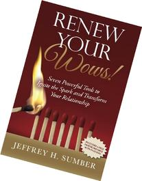 Renew Your Wows: Seven Powerful Tools to Ignite the Spark