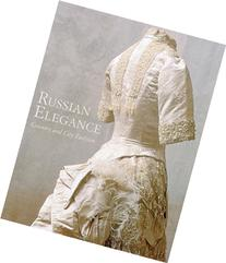 Russian Elegance: Country & City Fashion from the 15th to