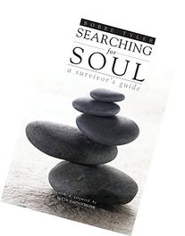 Searching for Soul: A Survivor's Guide