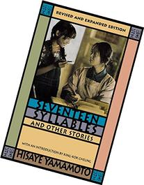Seventeen Syllables and Other Stories. Revised and Updated