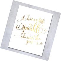 She Leaves a Little Sparkle Wherever She Goes Gold Foil