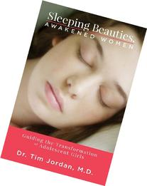 Sleeping Beauties, Awakened Women