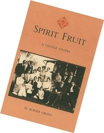 Spirit Fruit: A Gentle Utopia