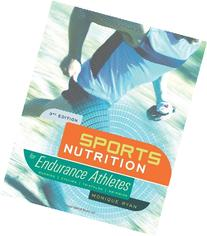 Sports Nutrition for Endurance Athletes, 3rd Ed