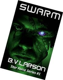 Swarm: Star Force Series #1