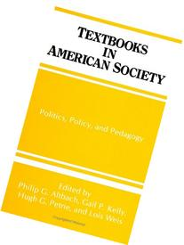 Textbooks in American Society: Politics, Policy, and
