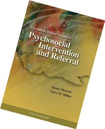 The Athletic Trainer's Guide to Psychosocial Intervention