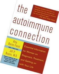 The Autoimmune Connection Essential Information for Women on