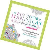 The Big Book of Mandalas Coloring Book, Volume 2: More Than