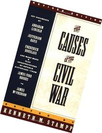 The Causes of the Civil War: Revised Edition