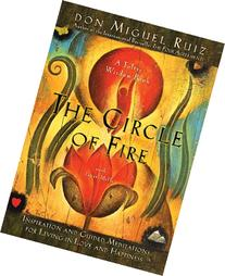 The Circle of Fire: Inspiration and Guided Meditations for