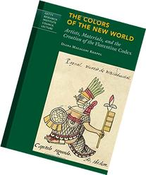 The Colors of the New World: Artists, Materials, and the
