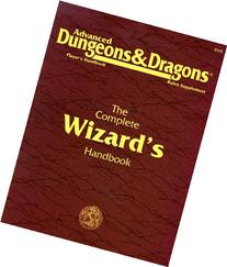 The Complete Wizard's Handbook, Second Edition (Advanced