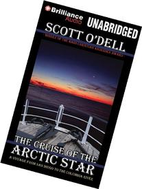 The Cruise of the Arctic Star: A Voyage from San Diego to