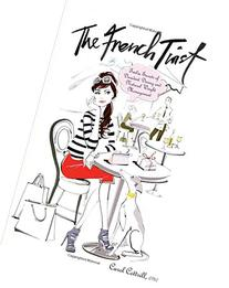 The French Twist: Twelve Secrets of Decadent Dining and