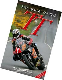 The Magic of the TT: Centenary Edition