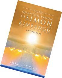 The Quantum Vision Of Simon Kimbangu