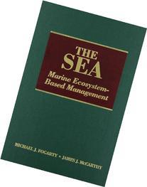 The Sea Marine Ecosystem-Based Management Vol. 16
