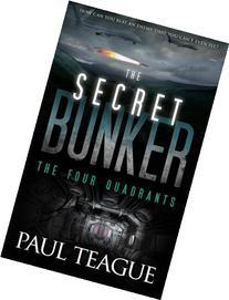 The Secret Bunker: The Four Quadrants