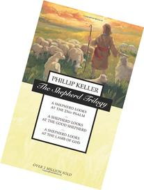 The Shepherd Trilogy: A Shepherd Looks at the 23rd Psalm / A