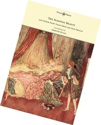 The Sleeping Beauty And Other Fairy Tales From The Old