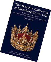 The Treasure Collection at Rosenborg Castle: The Inventories