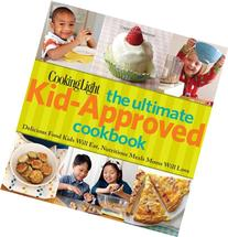 The Ultimate Kid-Approved Cookbook: Delicious Food Kids Will