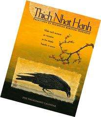 Thich Nhat Hanh 2012 Engagement Calendar