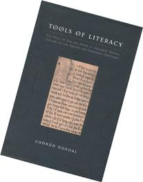 Tools of Literacy The Role of Skaldic Verse in Icelandic