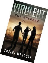 Virulent: The Release