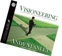 Visioneering: God's Blueprint for Developing and Maintaining