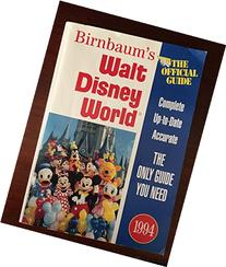 Walt Disney World 1994: The Official Travel Guide