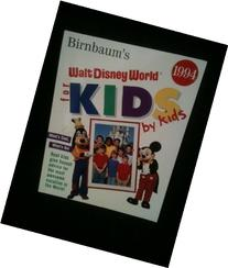 Walt Disney World for Kids by Kids 1994