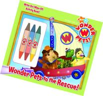 Wonder Pets to the Rescue