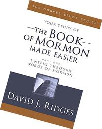 Your Study of the Book of Mormon Made Easier, Part 1: 1