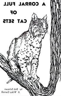 A Corral Full of Cat Sets by Bob Schmatt & Wiley Carroll
