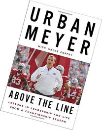 Above the Line: Lessons in Leadership and Life from a