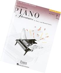 Accelerated Piano Adventures for the Older Beginner: Lesson