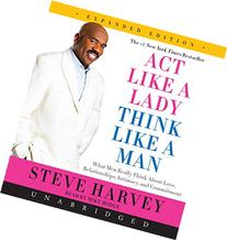 Act Like a Lady, Think Like a Man, Expanded Edition: What
