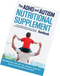The ADHD and Autism Nutritional Supplement Handbook: The