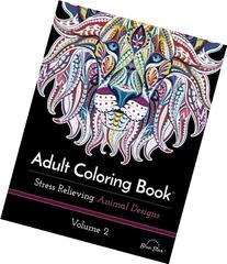 Adult Coloring Book: Stress Relieving Animal Designs Volume