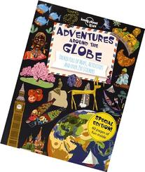 Adventures Around the Globe: Packed Full of Maps, Activities