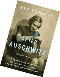 After Auschwitz: A story of heartbreak and survival by the