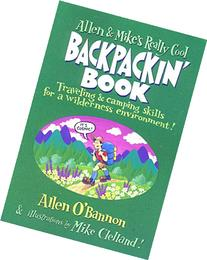Allen & Mike's Really Cool Backpackin' Book Traveling &