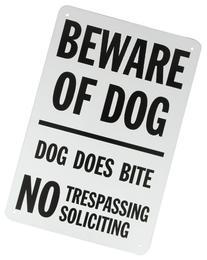 "SmartSign Aluminum Sign, Legend ""Beware of Dog - Dog Does"
