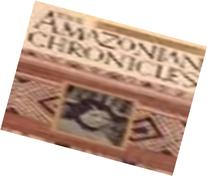 The Amazonian Chronicles