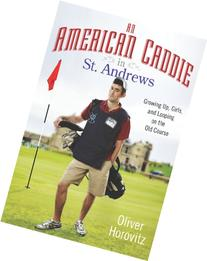An American Caddie in St. Andrews Growing Up, Girls, and