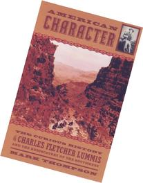 American Character: The Curious Life of Charles Fletcher